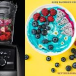 Best Blender for Acai Bowls Reviews in 2019